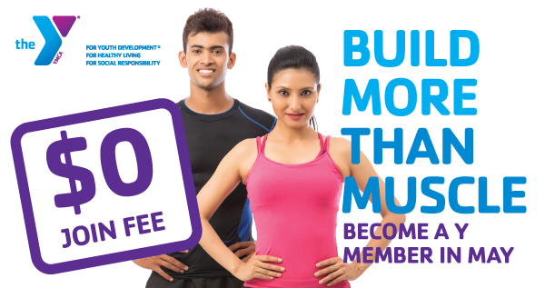 May is the Month for Becoming a Y Member!