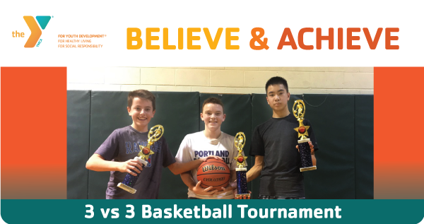 Believe and Achieve:  Annual 3 vs 3 Basketball Tournaments Return in March!