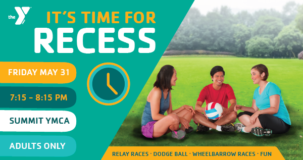 It's Time for Recess at the Summit YMCA