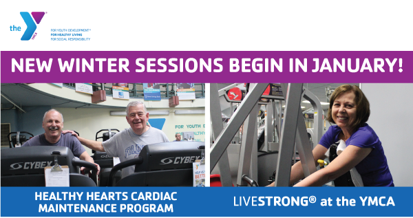 Winter Session of Livestrong at the YMCA and Healthy Hearts Cardiac Maintenance Programs Begin in January