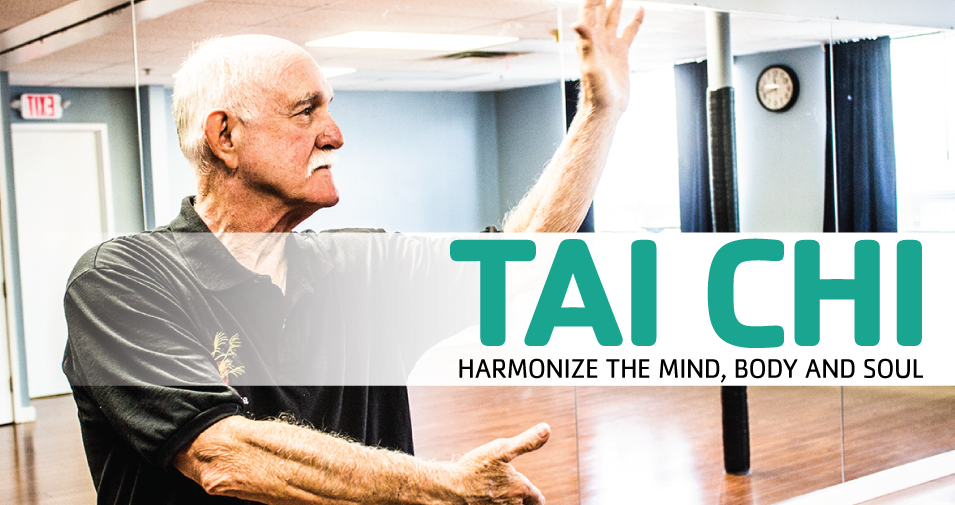 Harmonize the Body, Mind and Soul with Tai Chi