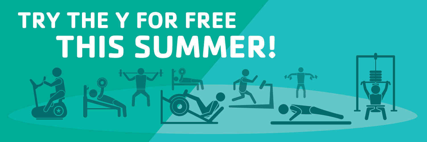 Try the Y for Free this Summer!